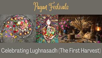 Celebrating Lughnasadh (The First Harvest)